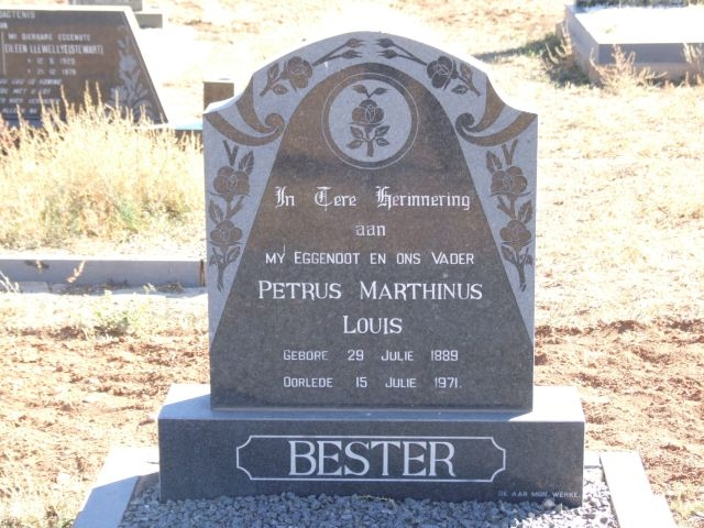 Bester, Petrus Marthinus Louis born 29 July 1889 died 15 July 1971