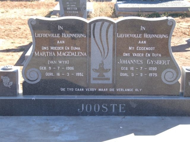 Jooste, Martha Magdalena nee Van Wyk born 09 July 1906 died 16 March 1994 + Johannes Gysbert born 16 July 1890 died 05 September 1975