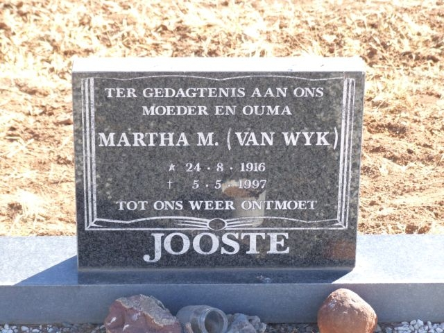 Jooste, Martha nee Van Wyk born 24 August 1916 died 05 May 1997