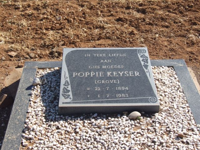 Keyser, Poppie nee Grove born 22 July 1894 died 01 July 1983