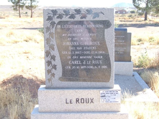 Le Roux, Johanna C nee Van Staden born 12 February 1883 died 17 April 1964 + Carel J born 20 October 1877 died 96 July 1970