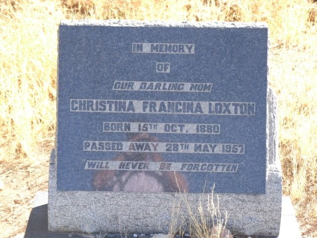 Loxton, Christina Francina born 15 October 1880 died 28 May 1957
