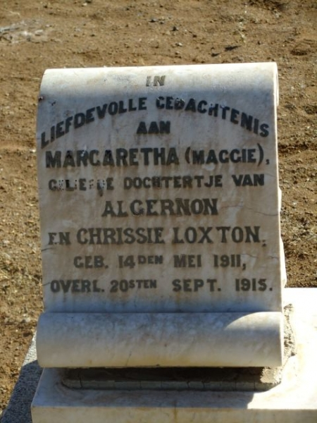 Loxton, Maggie Margaretha daughter of Algernon born 14 May 1911 died 20 September 1915