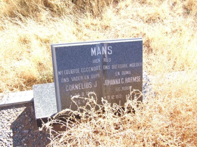 Mans, Cornelius J born 24 August 1894 died 26 April 19 + Johanna C Harmse nee Le Roux born 09 December 1913