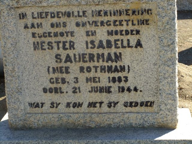 Sauerman, Hester Isabella nee Rothman born 03 May 1883 died 21 June 1944