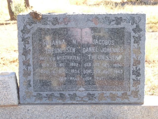 Theunissen, Susanna nee Van der Westhuizen born 13 May 1892 died 06 September 1954 + Jacobus Daniel Theunissen born 15 December 1880 died 27 August 1963
