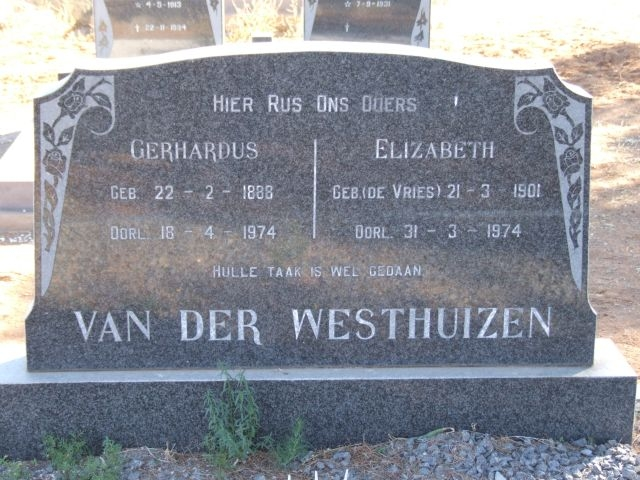 Van der Westhuizen, Gerhardus born 22 January 1888 died 18 April 1974 + Elizabeth nee De Vries 21 March 1901 died 31 March 1974
