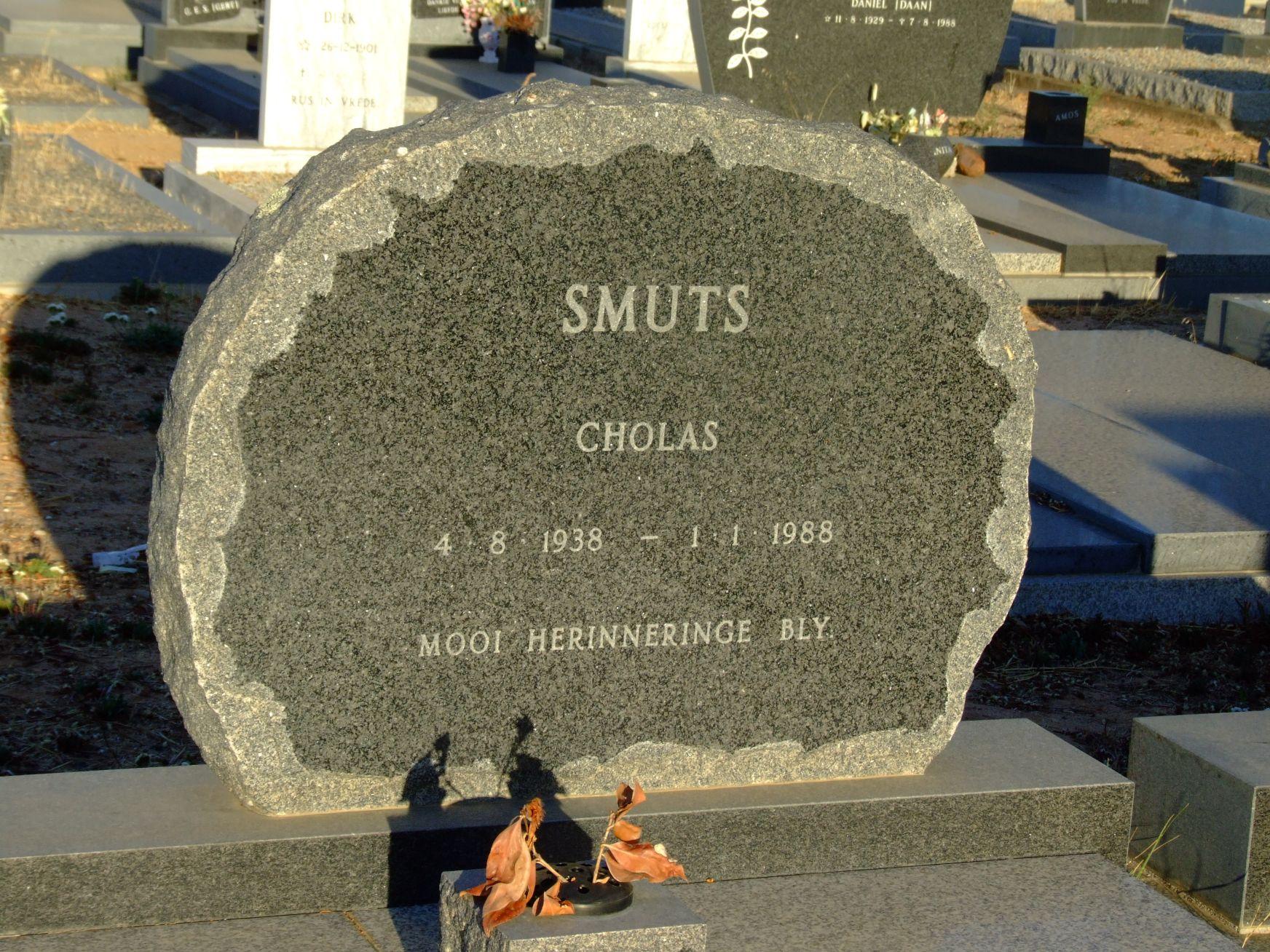 Smuts, Cholas