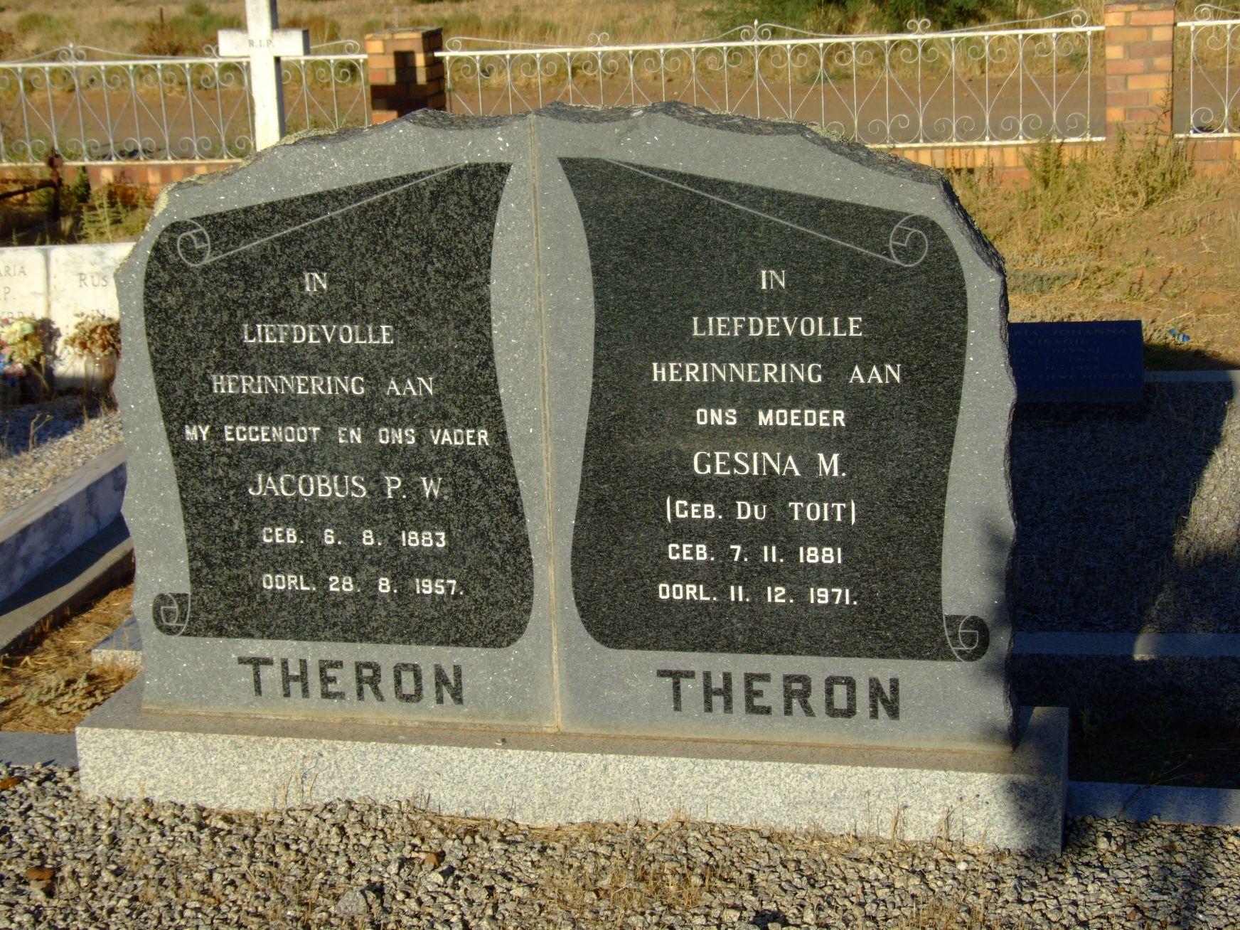 Theron, Jacobus P.H. + Theron, Gesina M. (Gebore Du Toit)