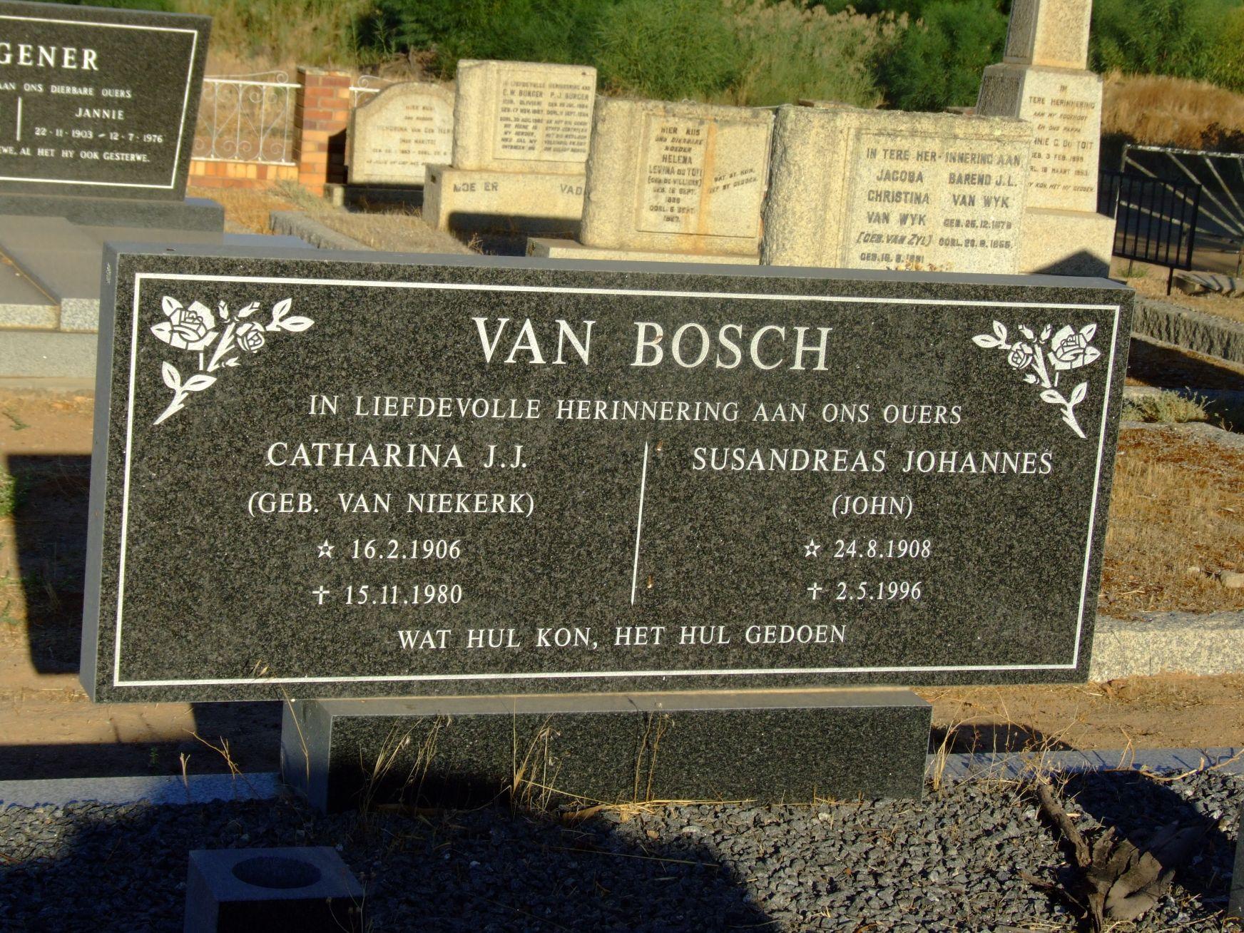 Van Bosch, Catharina J. J. + Van Bosch, Susandreas Johannes