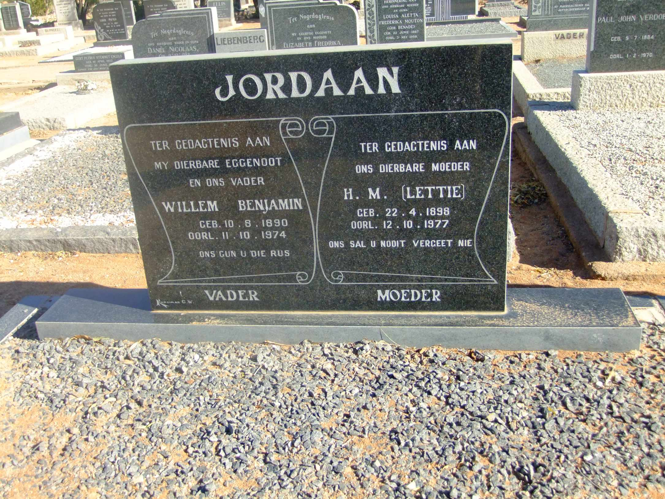 Jordaan, Willem Benjamin born 10 August 1890 died 11 October 1974 and Lettie born 22 April 1898 died 12 October 1977