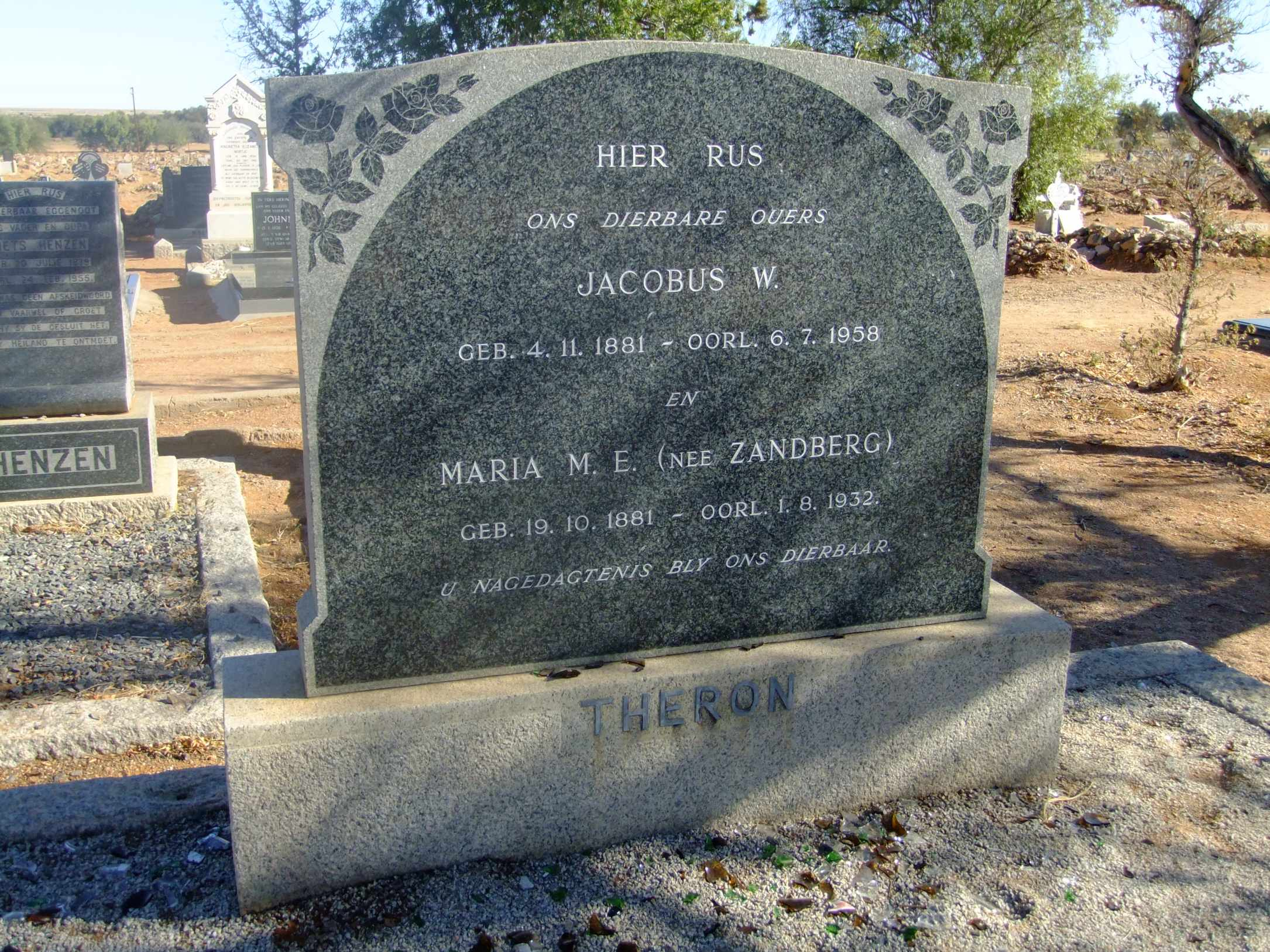 Theron, Jacobus born 04 November 1881 died 06 July 1958 and Maria Zandberg born 19 October 1881 died 01 August 1932