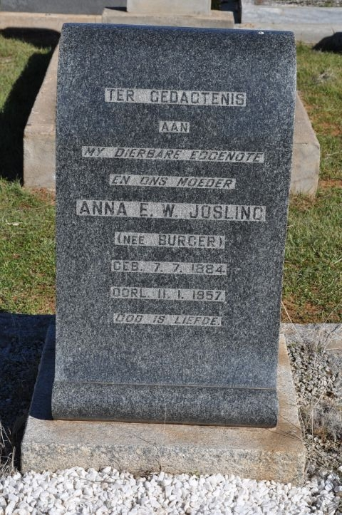 Josling, Anna EW nee Burger born 07 July 1884 died 11 January 1957