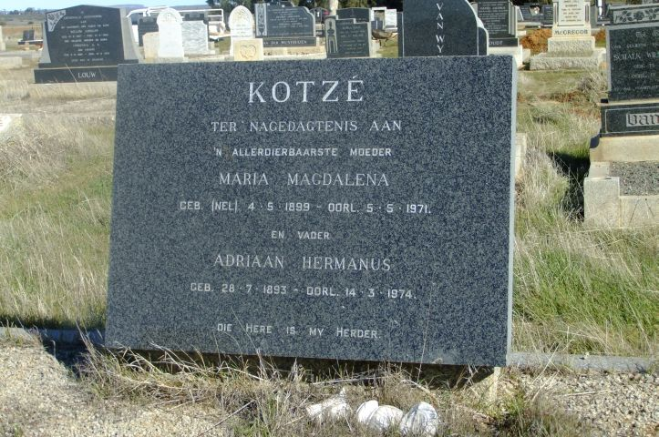 Kotze, Maria Magdalena nee Nel born 04 May 1899 died 05 May 1971 + Adriaan Hermanus born 28 July 1893 died 14 March 1974