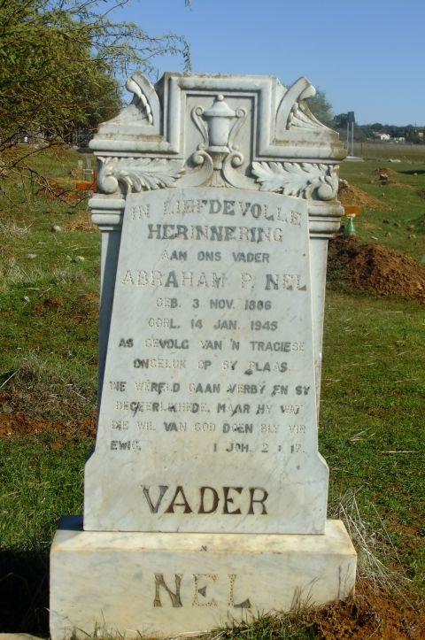 Nel, Abraham P born 03 November 1886 died 14 January 1945 as gevolg van n tragiese ongeluk op sy plaas.